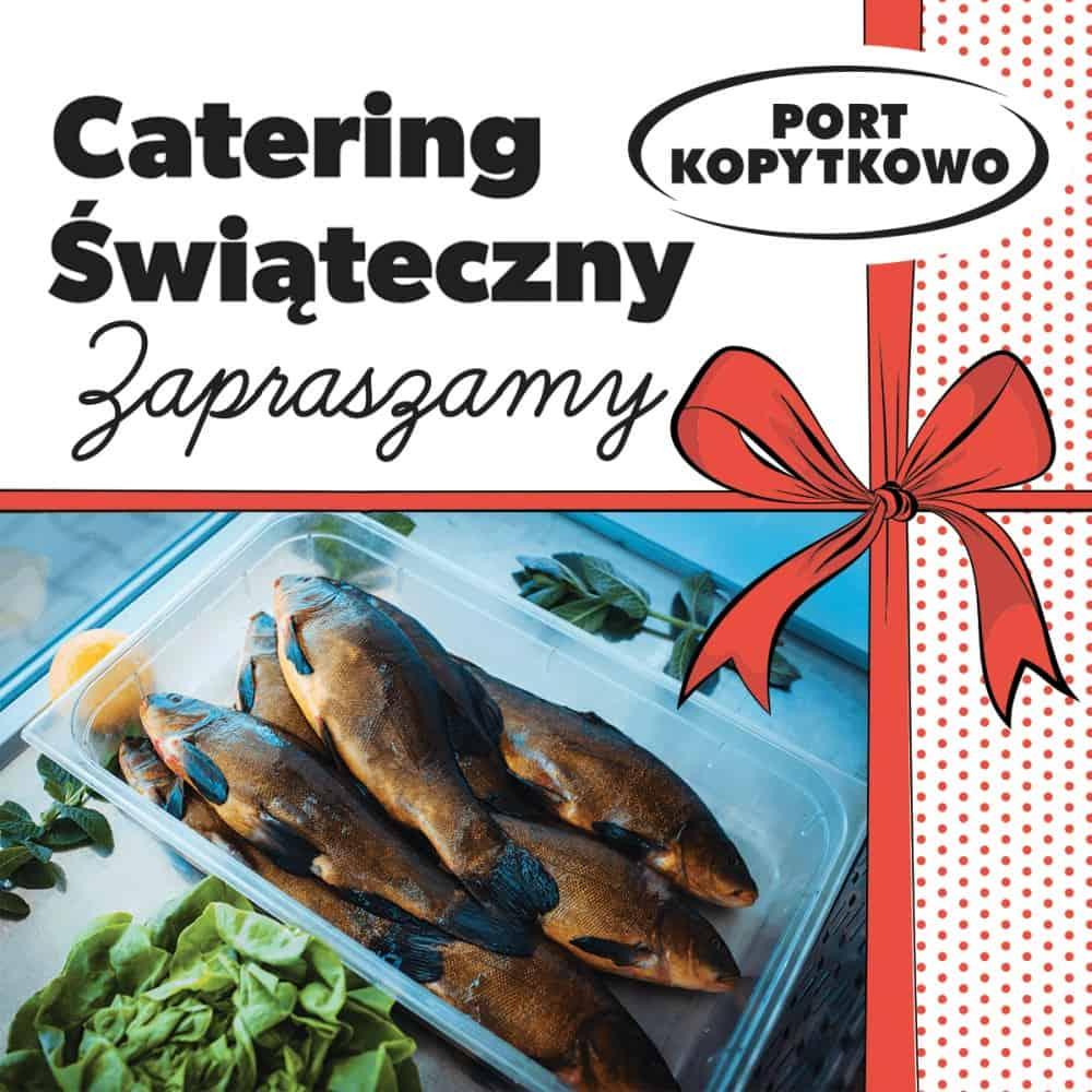Świąteczny catering #PortKopytkowo – sprawdź ofertę!